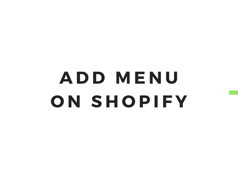 How to add menu on Shopify