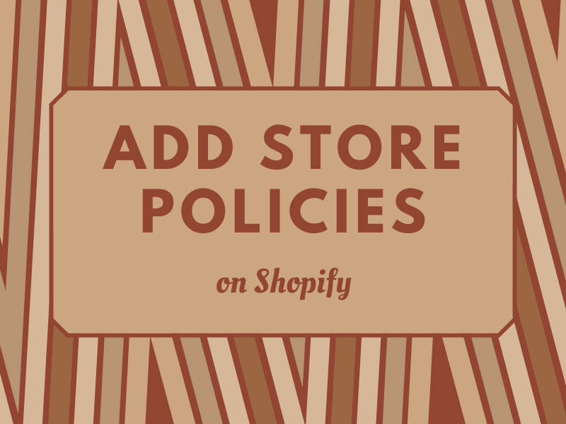 How to add store policies on Shopify