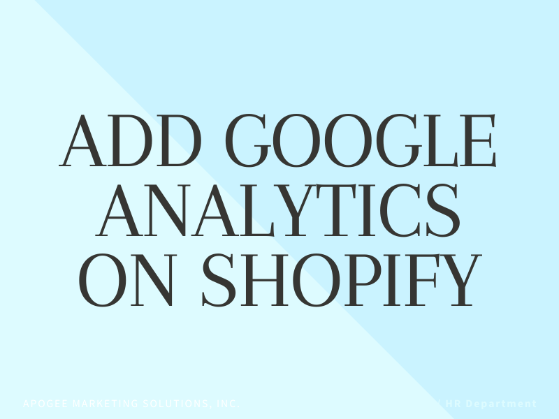 How to add Google Analytics on Shopify