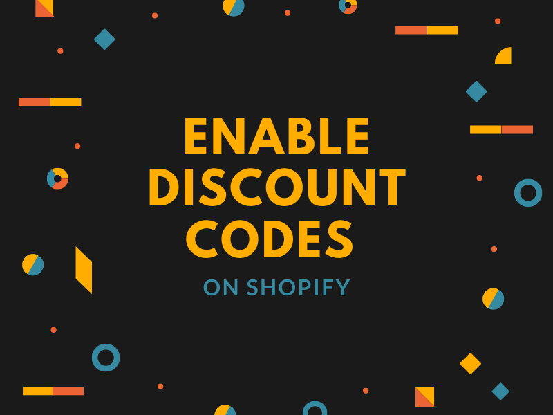 How to enable discount codes on Shopify