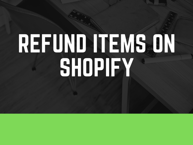 How to refund order on Shopify