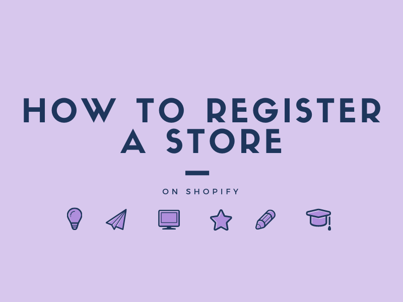 How to register a store on Shopify