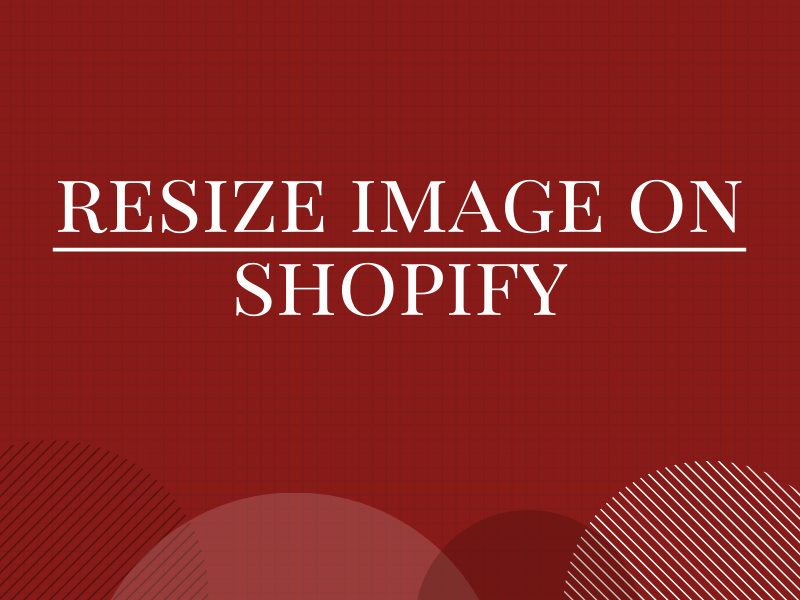 How to resize an image on Shopify