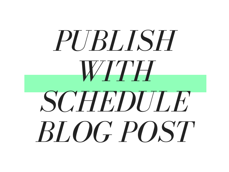 Publish with schedule blog post on Shopify